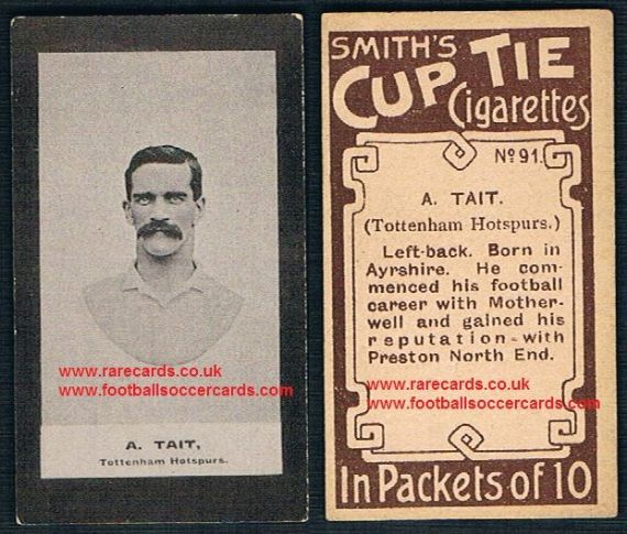 1901 Smith's Cup Tie Cigarettes card 91 A. Tait Tottenham Hotspur Motherwell Preston